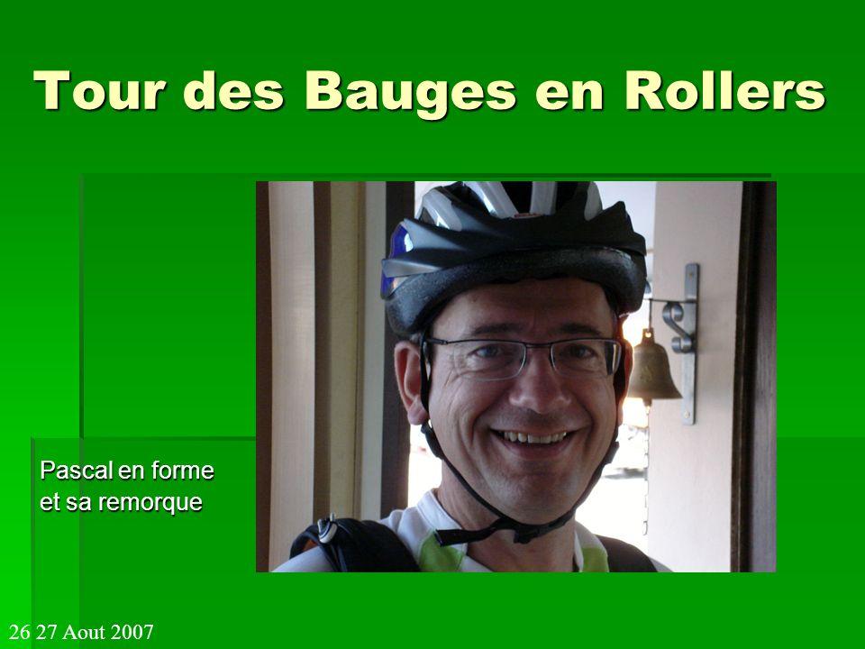 Tour des Bauges en Rollers Pascal en forme et sa remorque 26 27 Aout 2007