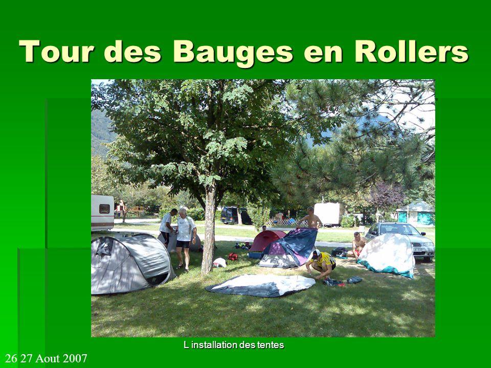 Tour des Bauges en Rollers L installation des tentes 26 27 Aout 2007