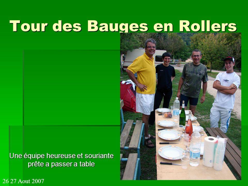Tour des Bauges en Rollers Une équipe heureuse et souriante prête a passer a table 26 27 Aout 2007