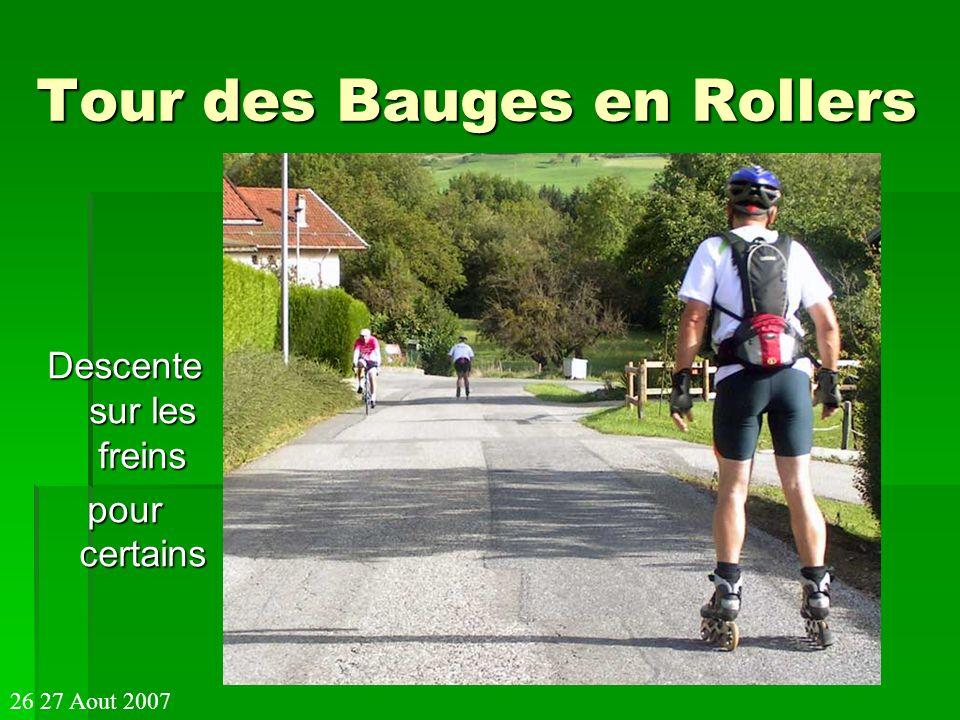 Tour des Bauges en Rollers Descente sur les freins pour certains 26 27 Aout 2007