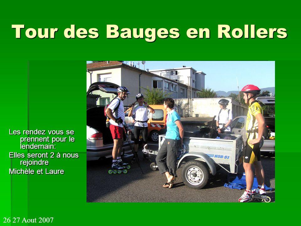 Tour des Bauges en Rollers Léquipe au complet au pont de lAbyme 33.5 km 33.5 km 26 27 Aout 2007