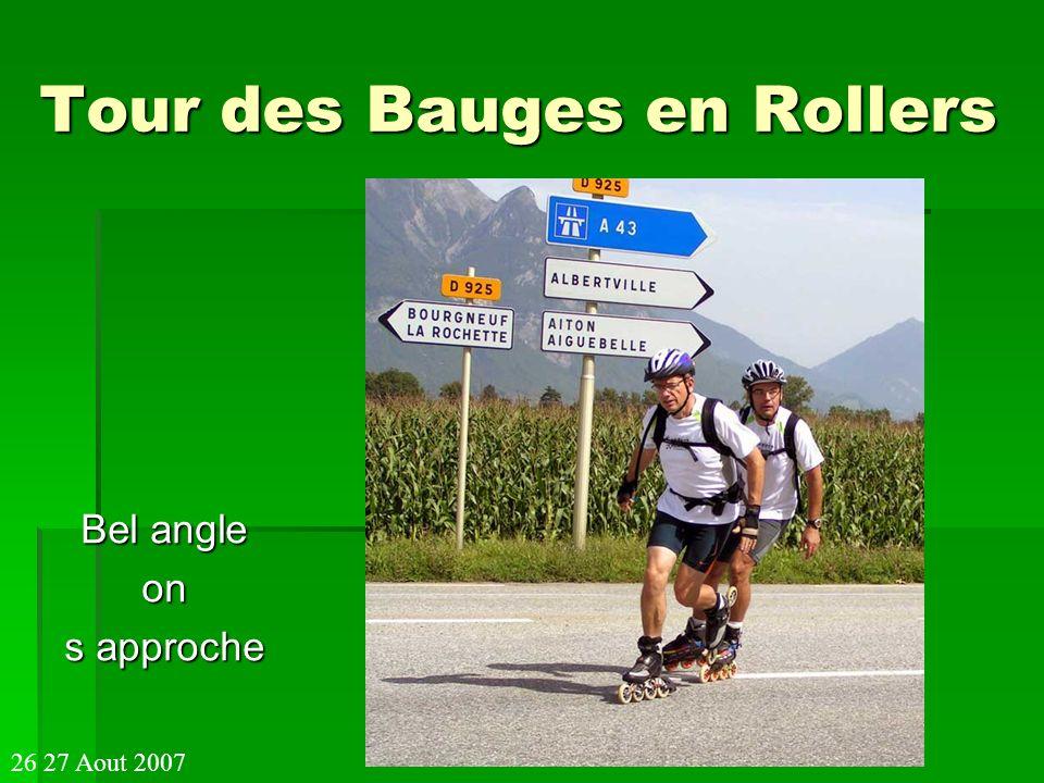 Tour des Bauges en Rollers Bel angle on s approche 26 27 Aout 2007