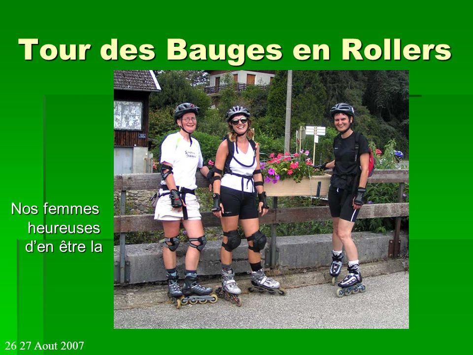Tour des Bauges en Rollers Nos femmes heureuses den être la 26 27 Aout 2007