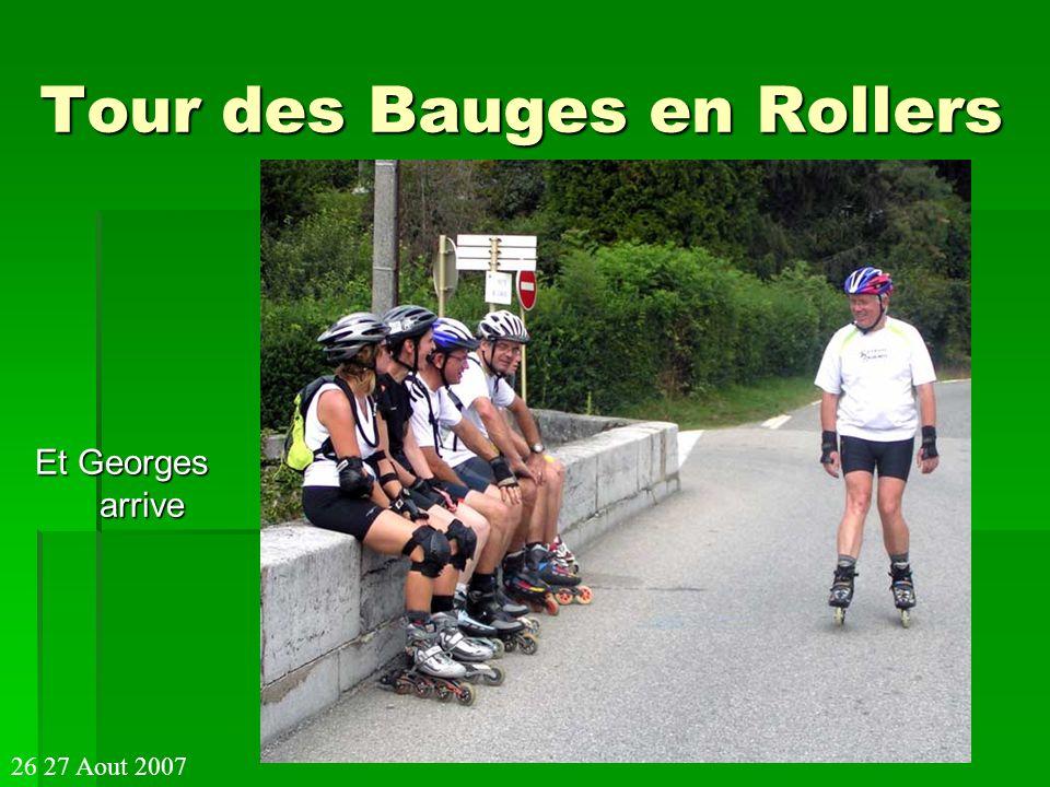 Tour des Bauges en Rollers Et Georges arrive 26 27 Aout 2007