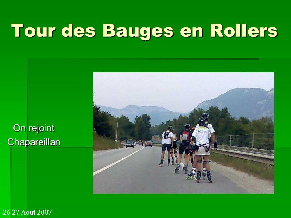 Tour des Bauges en Rollers On rejoint Chapareillan 26 27 Aout 2007
