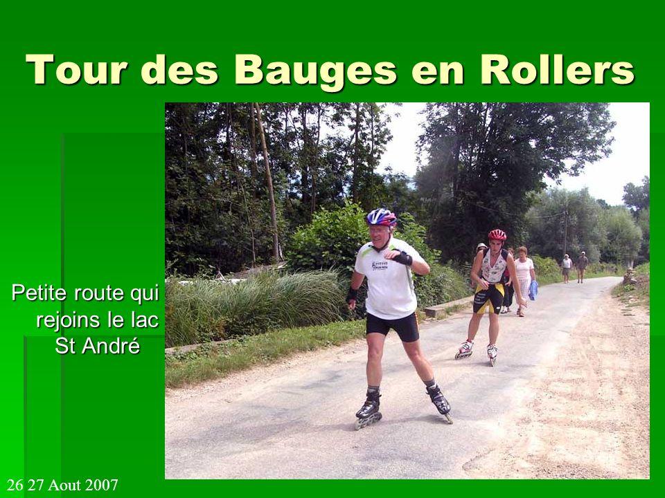 Tour des Bauges en Rollers Petite route qui rejoins le lac St André 26 27 Aout 2007