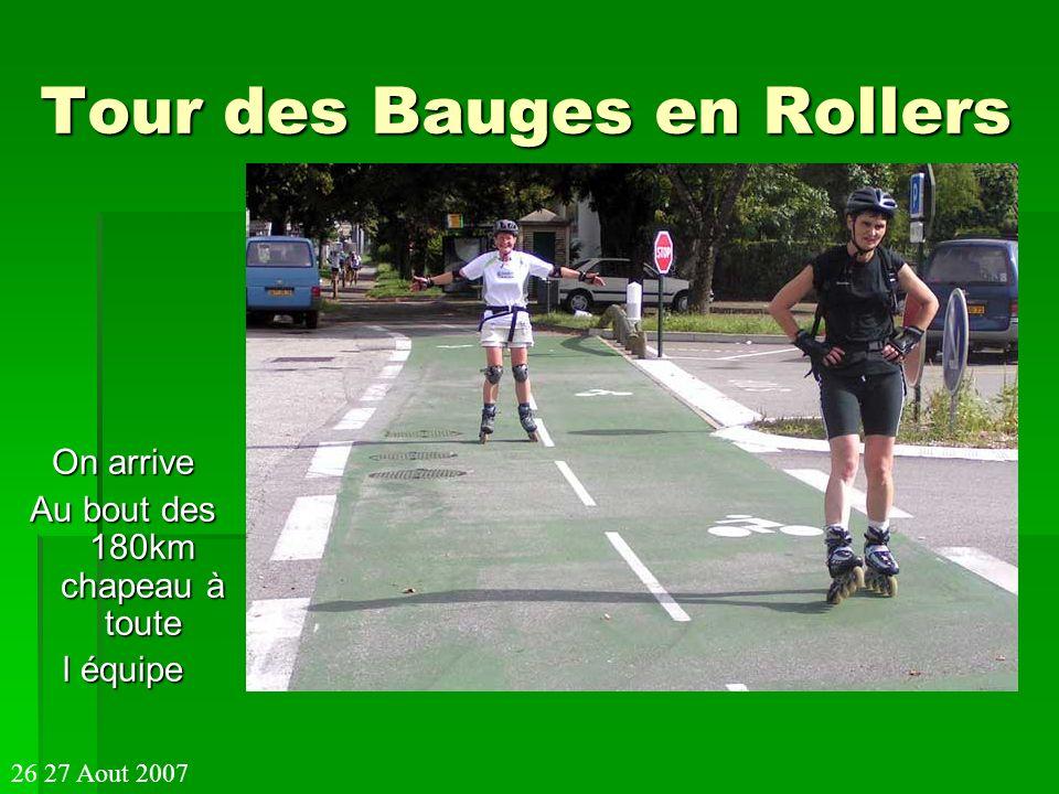 Tour des Bauges en Rollers On arrive Au bout des 180km chapeau à toute l équipe 26 27 Aout 2007