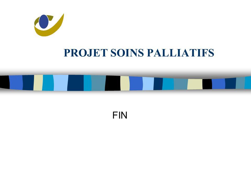 PROJET SOINS PALLIATIFS FIN