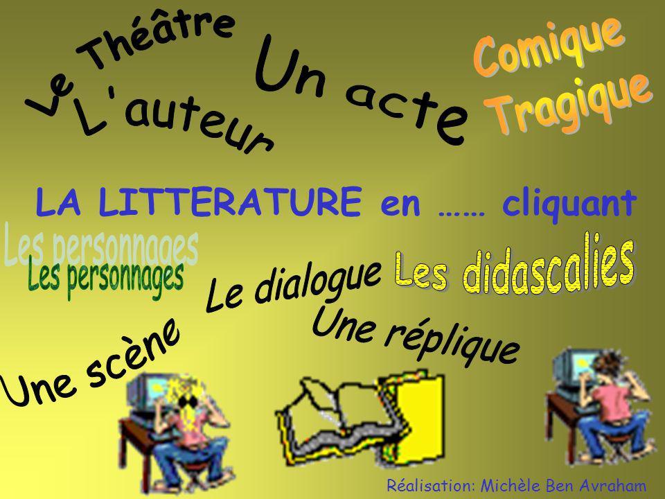 LA LITTERATURE en …… cliquant Réalisation: Michèle Ben Avraham