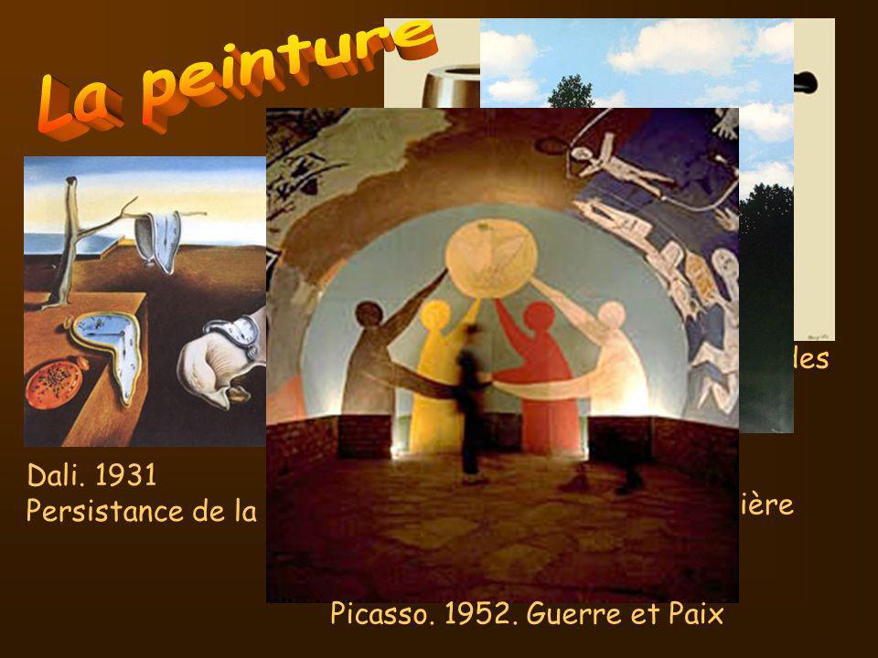 Magritte. 1950 Lempire de la lumière Magritte. 1929. La trahison des images Dali. 1931 Persistance de la mémoire Picasso. 1952. Guerre et Paix