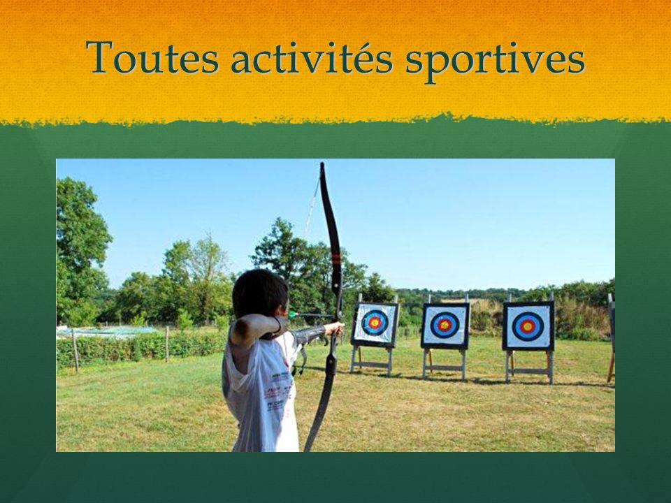 Toutes activités sportives