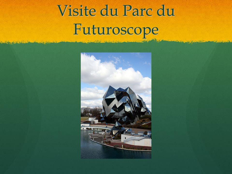 Visite du Parc du Futuroscope