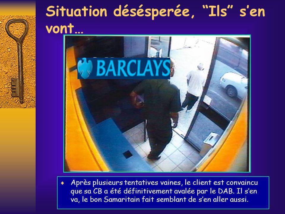 Récupération de la CB Sétant assuré que la zone est dégagée, le bandit revient au DAB récupérer la CB confisquée par son piège.