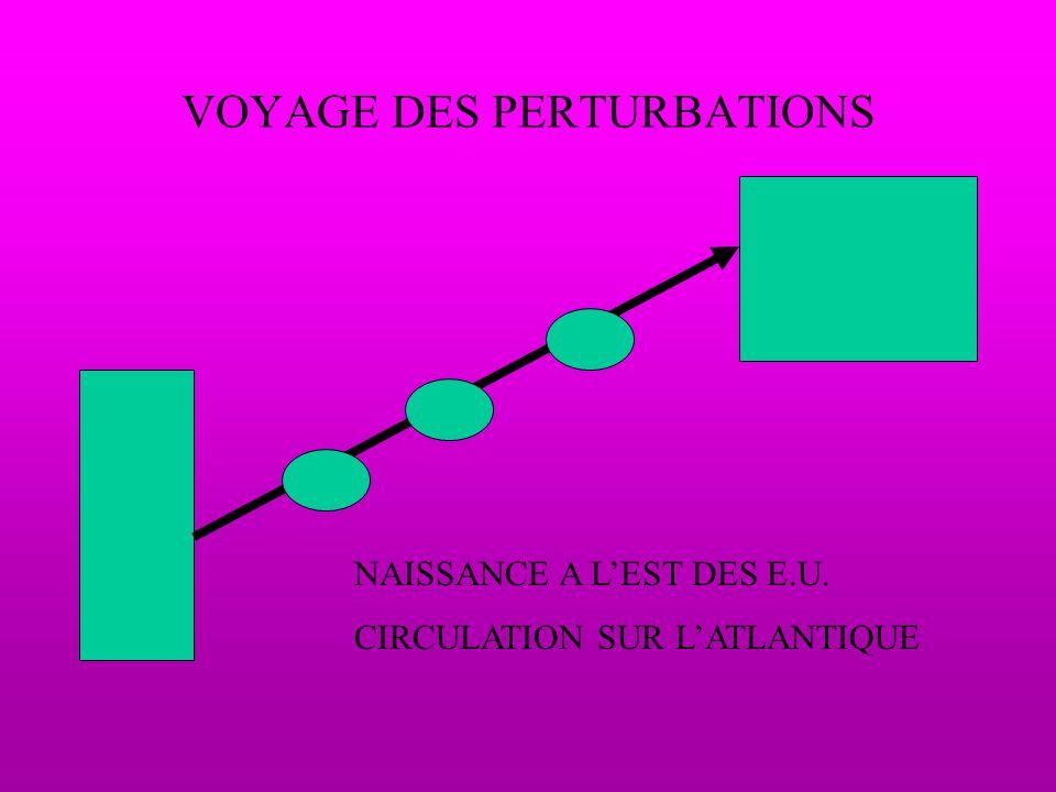 VOYAGE DES PERTURBATIONS NAISSANCE A LEST DES E.U. CIRCULATION SUR LATLANTIQUE
