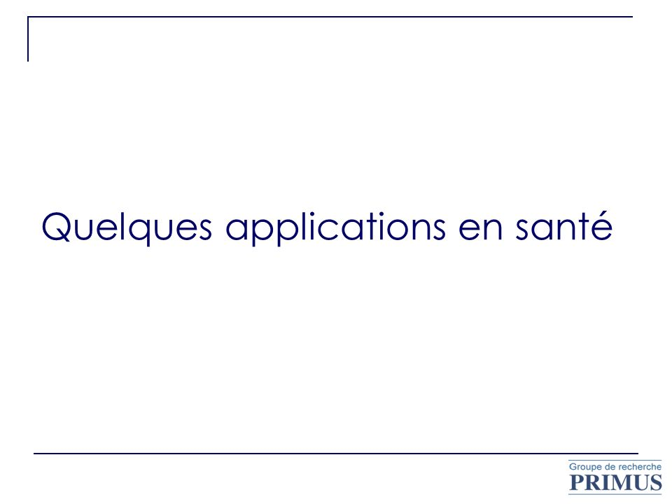 Quelques applications en santé