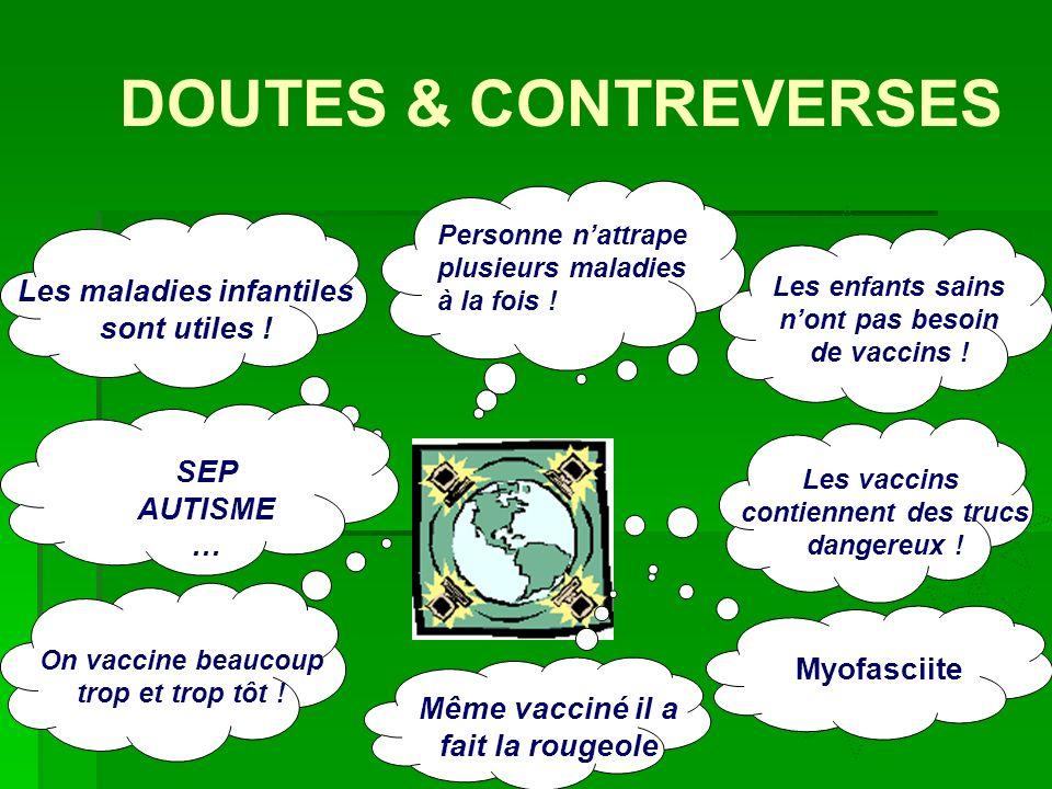 Di bcg Hib HBV Meas VZV Mum Influ Les maladies infantiles sont utiles ! On vaccine beaucoup trop et trop tôt ! Personne nattrape plusieurs maladies à