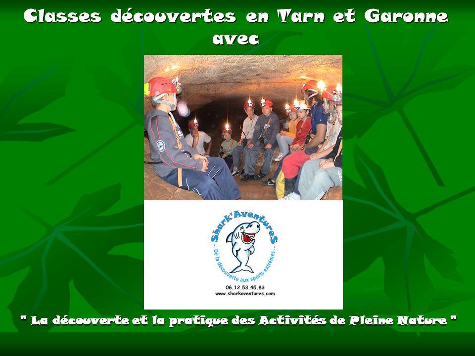 Classes découvertes en Tarn et Garonne avec