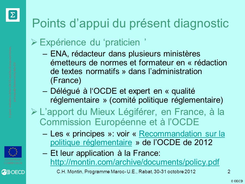 © OECD A joint initiative of the OECD and the European Union, principally financed by the EU EUROPEAN COMMISSION C.H. Montin, Programme Maroc- U.E., R