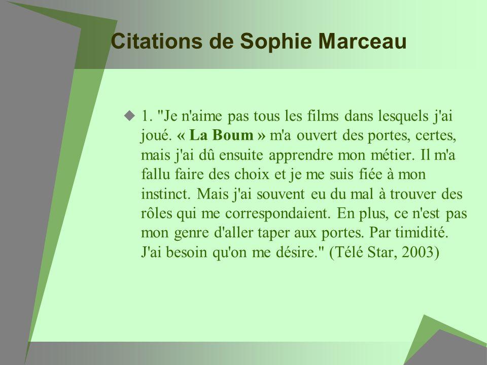 Citations de Sophie Marceau 1.