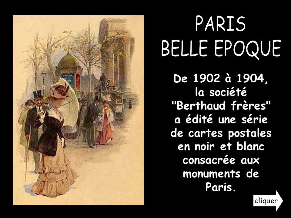 De 1902 à 1904, la société Berthaud frères a édité une série de cartes postales en noir et blanc consacrée aux monuments de Paris.