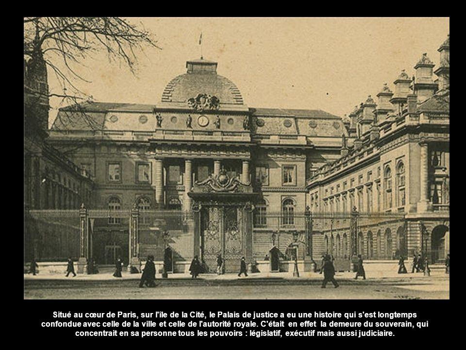 Situé au cœur de Paris, sur l île de la Cité, le Palais de justice a eu une histoire qui s est longtemps confondue avec celle de la ville et celle de l autorité royale.