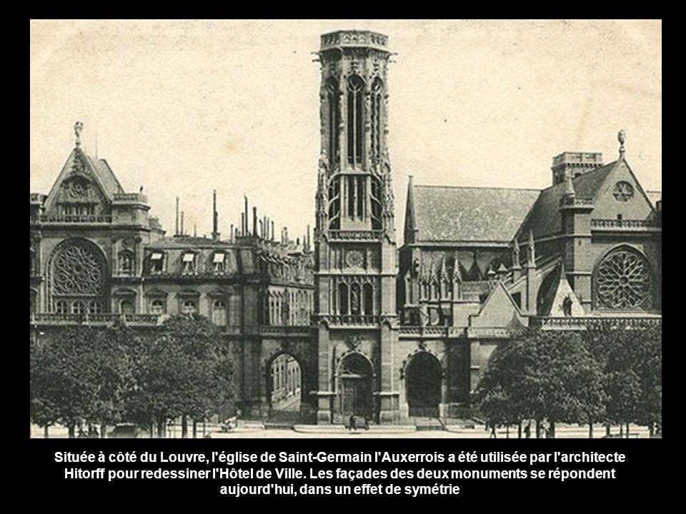 Située à côté du Louvre, l église de Saint-Germain l Auxerrois a été utilisée par l architecte Hitorff pour redessiner l Hôtel de Ville.