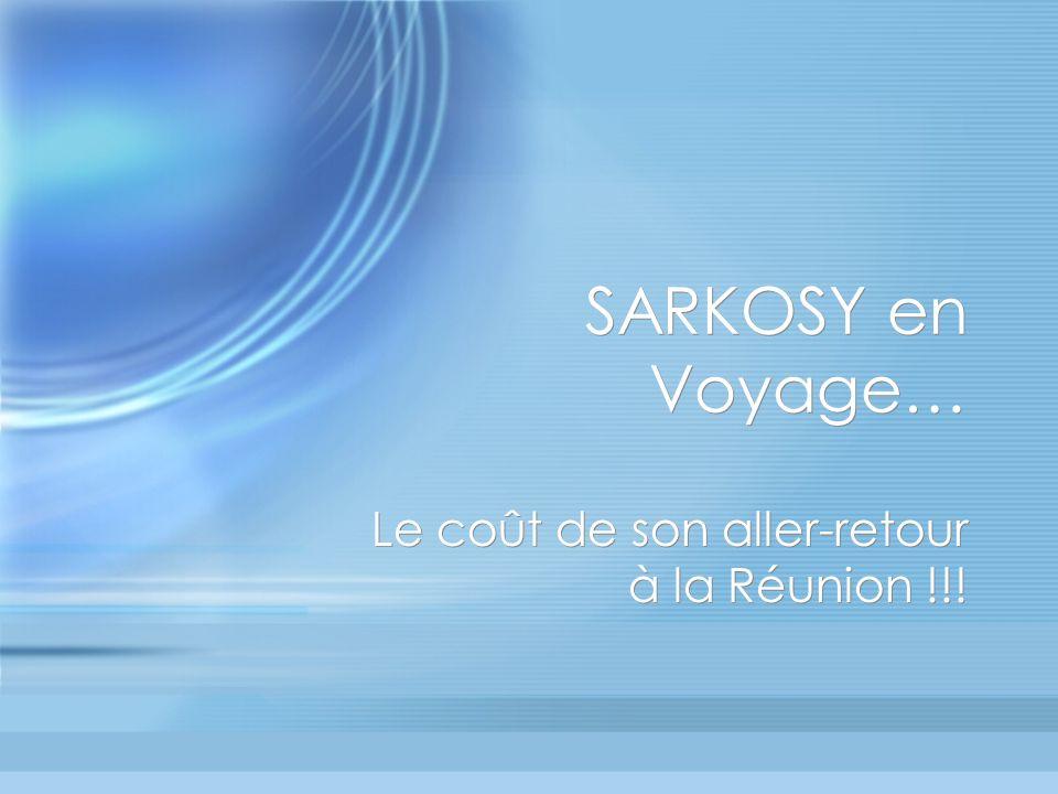Selon le journal de la Réunion le voyage « éclair » de Nicolas Sarkozy à la Réunion a coûté cher aux contribuables.