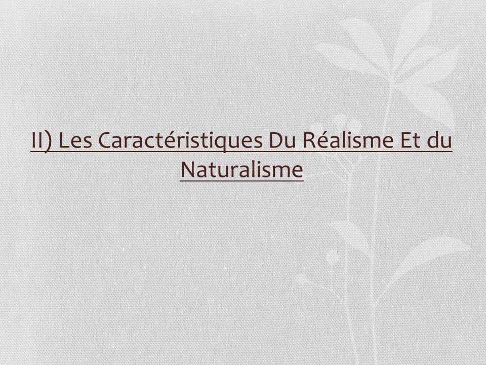 A/Quest-ce que le Réalisme et le naturalisme .