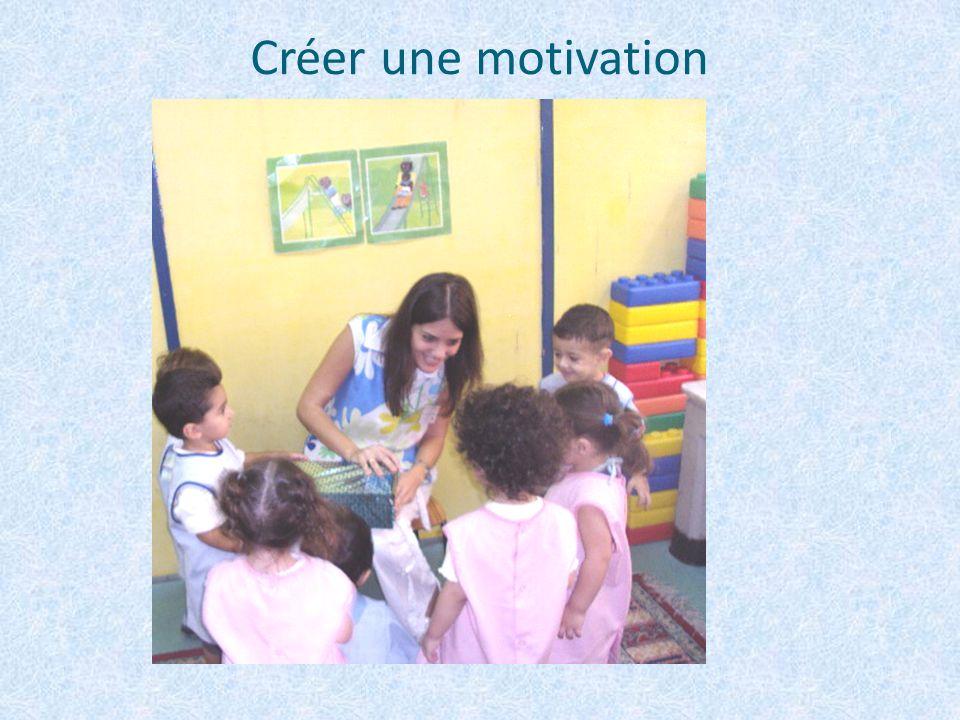 Créer une motivation