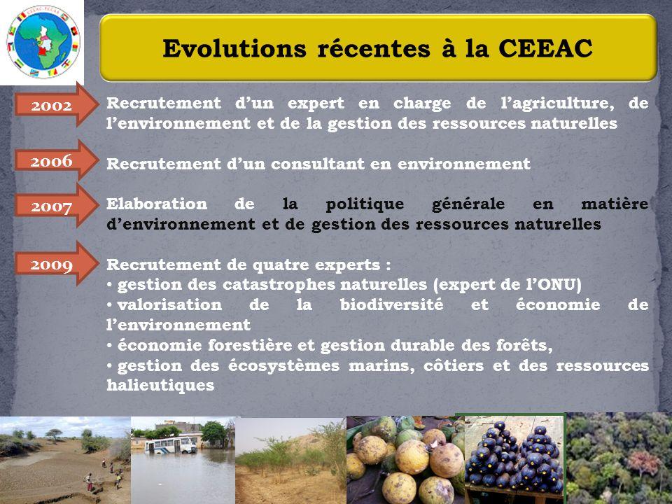 5 Evolutions récentes à la CEEAC Recrutement dun expert en charge de lagriculture, de lenvironnement et de la gestion des ressources naturelles Recrut