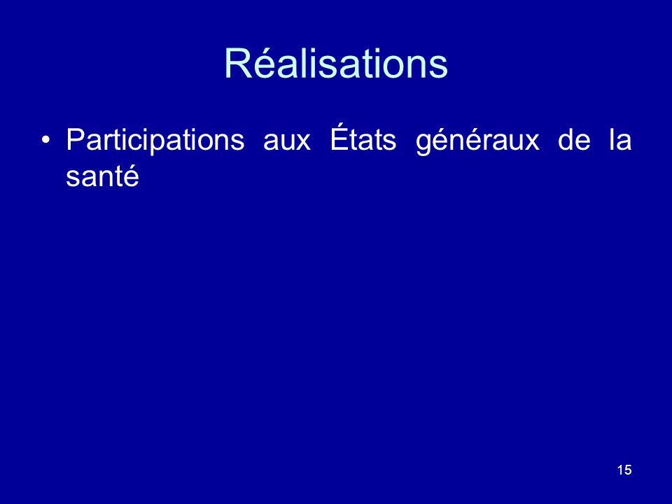 Réalisations Participations aux États généraux de la santé 15