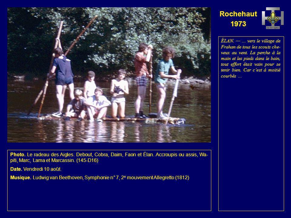 Rochehaut 1973 Photo. Le radeau des Aigles. Debout, Cobra, Daim, Faon et Élan. Accroupis ou assis, Wa- piti, Lama, Marc et Marcassin. (144-D15) Date.