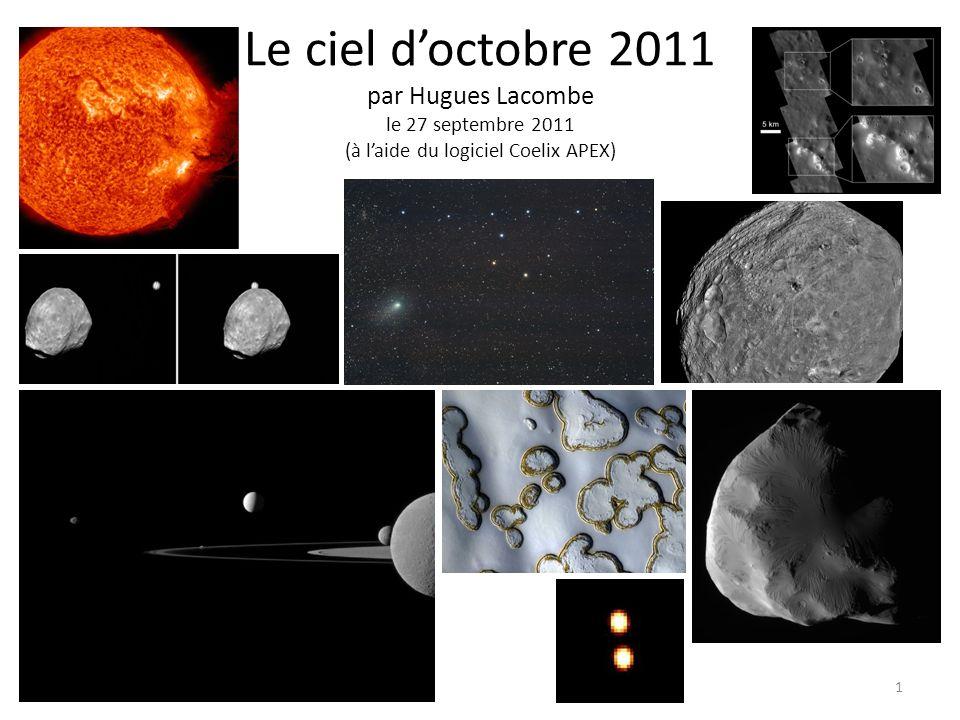 Le ciel doctobre 2011 par Hugues Lacombe le 27 septembre 2011 (à laide du logiciel Coelix APEX) 1