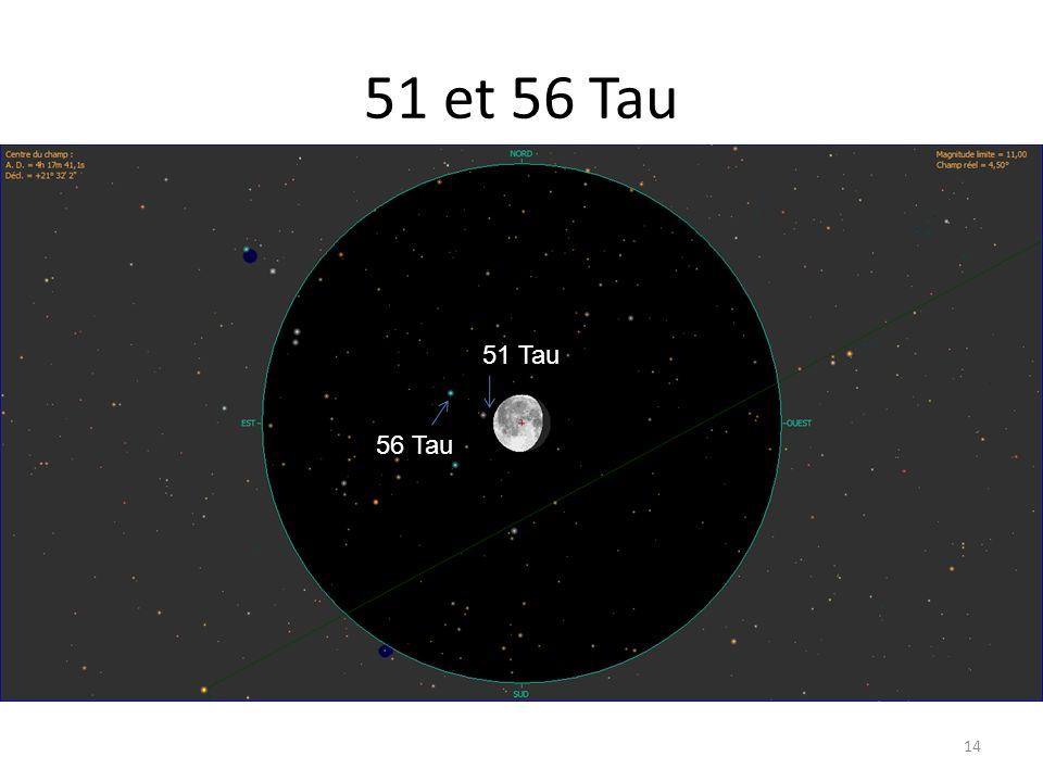 51 et 56 Tau 14 51 Tau 56 Tau
