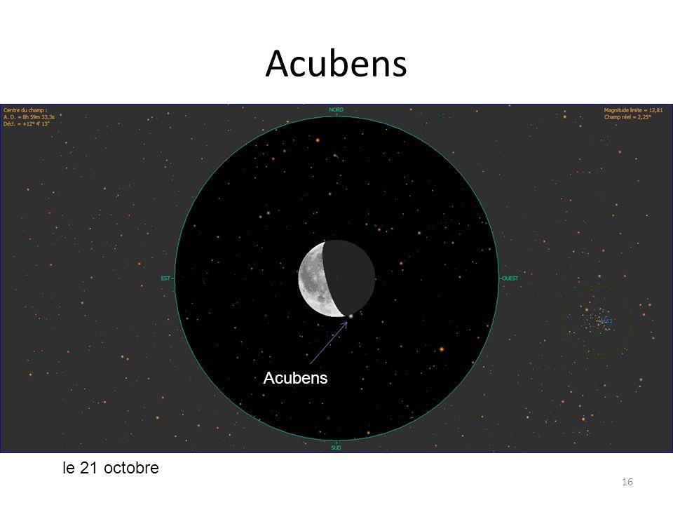 Acubens 16 Acubens le 21 octobre