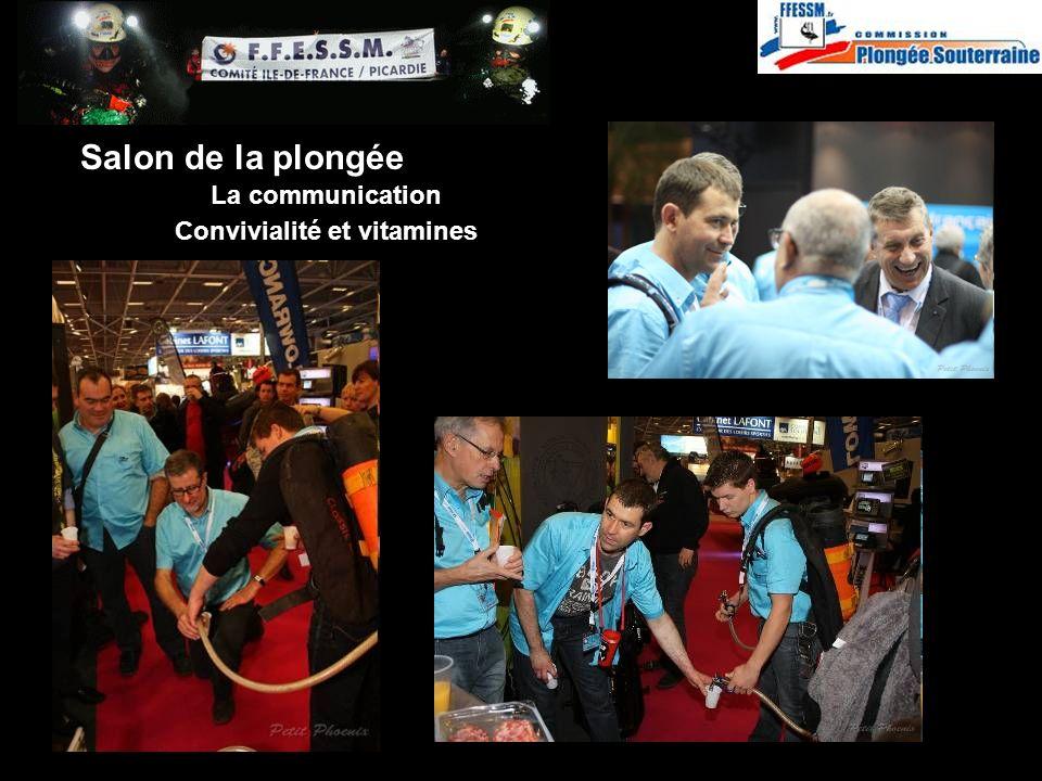Convivialité et vitamines http://idf.plongeesouterraine.org Salon de la plongée La communication