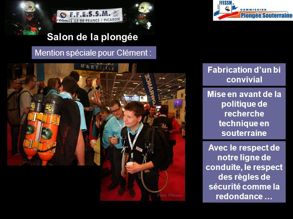 http://idf.plongeesouterraine.org Mention spéciale pour Clément : Avec le respect de notre ligne de conduite, le respect des règles de sécurité comme