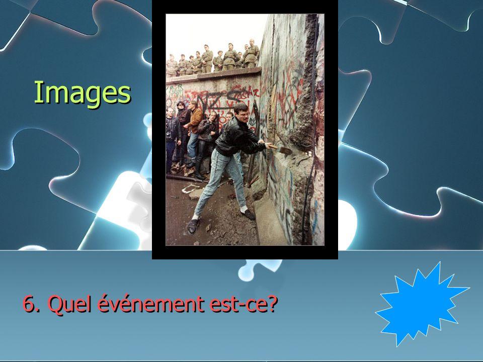 Images 6. Quel événement est-ce