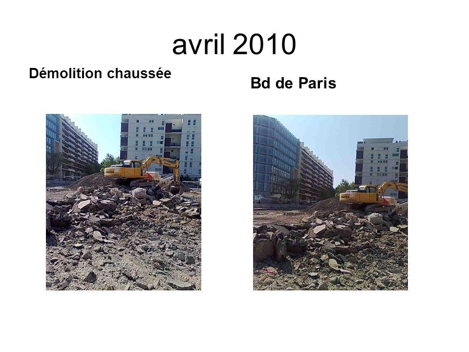 avril 2010 Démolition chaussée Bd de Paris