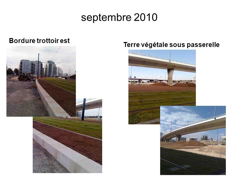 septembre 2010 Bordure trottoir est Terre végétale sous passerelle