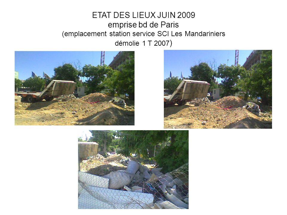 ETAT DES LIEUX JUIN 2009 emprise bd de Paris (emplacement station service SCI Les Mandariniers démolie 1 T 2007 )