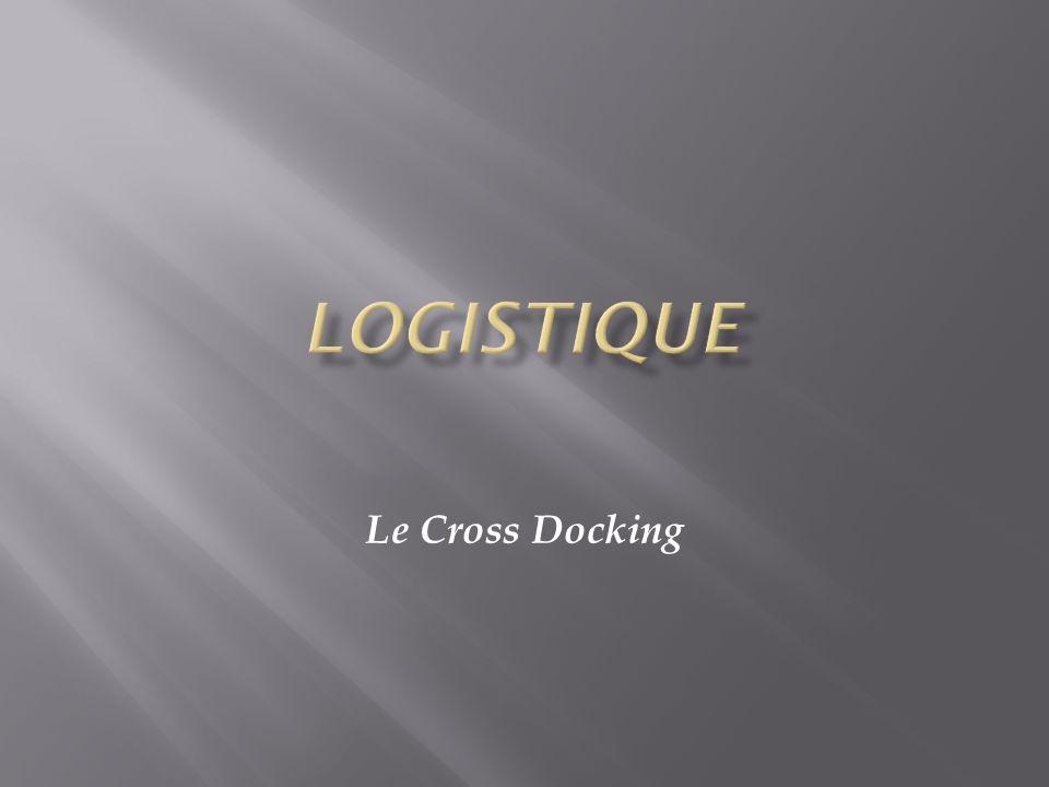 Le Cross Docking