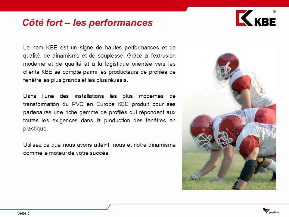 Seite 5 Le nom KBE est un signe de hautes performances et de qualité, de dinamisme et de souplesse.