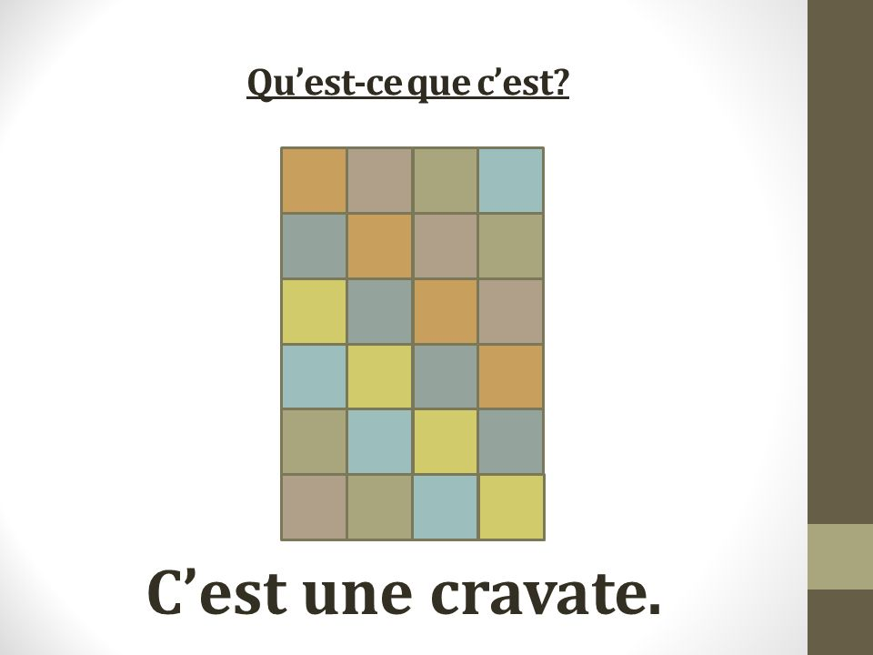 Quest-ce que cest Cest une cravate.