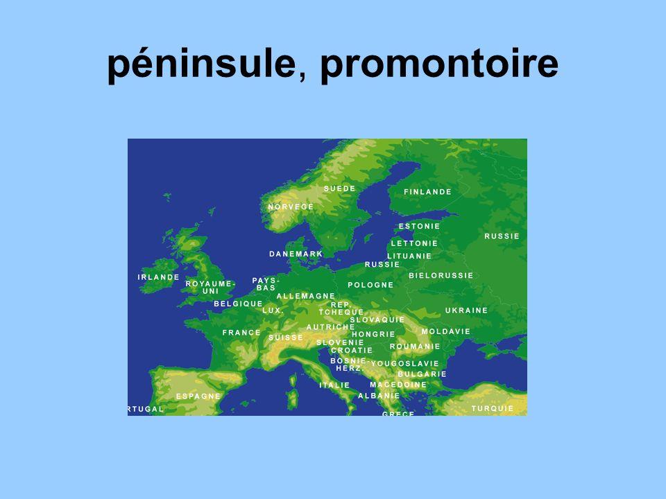 un peu de géographie LEurope est un promontoire (la terre qui savance vers la mer) de limmense continent asiatique La France est une péninsule (un promontoire qui forme une vaste presquîle) de lEurope