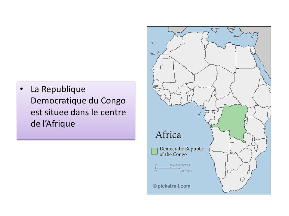 La Republique Democratique du Congo est situee dans le centre de lAfrique