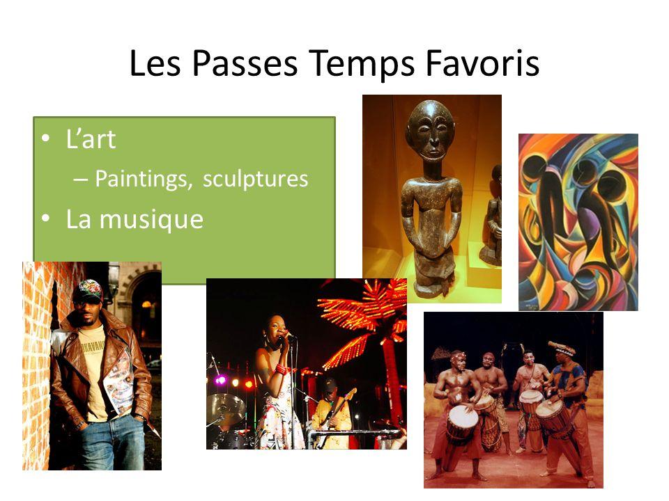 Les Passes Temps Favoris Lart – Paintings, sculptures La musique
