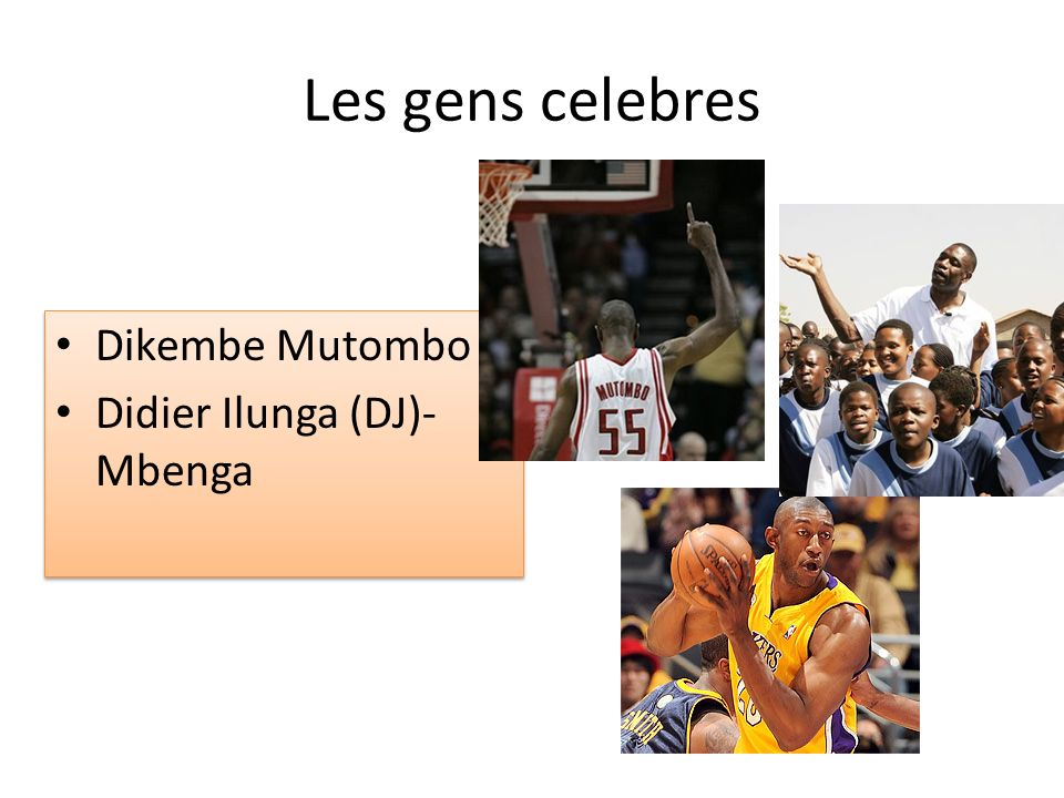 Les gens celebres Dikembe Mutombo Didier Ilunga (DJ)- Mbenga Dikembe Mutombo Didier Ilunga (DJ)- Mbenga