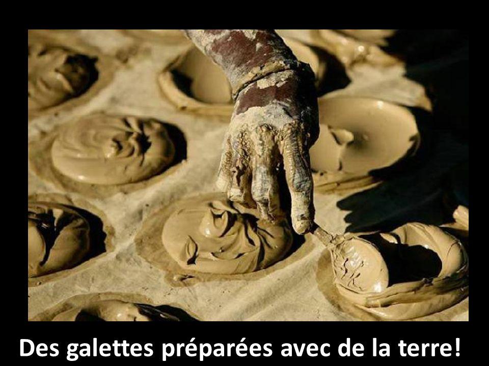 Des galettes préparées avec de la terre!