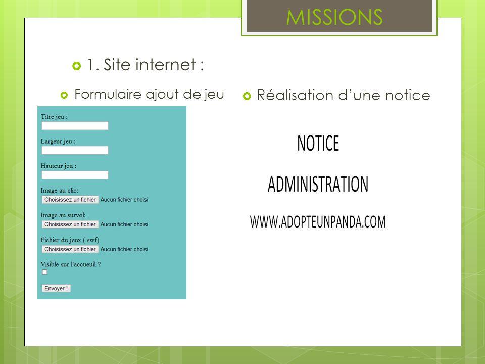 MISSIONS 1. Site internet : Réalisation dune notice Formulaire ajout de jeu